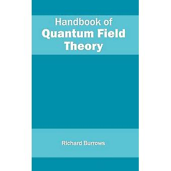 Käsi kirja Quantum Field Theory on Burrows & Richard