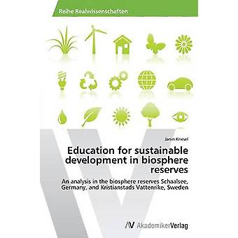 Education for sustainable development in biosphere reserves by Kriesel Janin