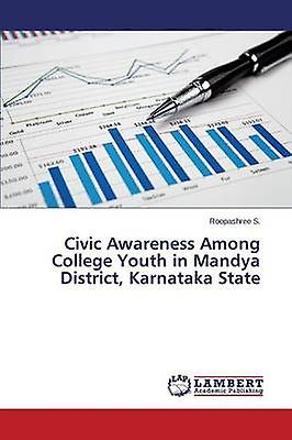 Civic Awareness Among College Youth in Mandya District Karnataka State by S. Roopashree