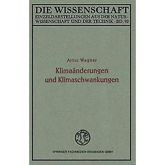 Klimanderungen und Klimaschwankungen by Wagner & Artur