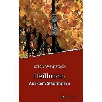 Heilbronn by Weinstock & Erich
