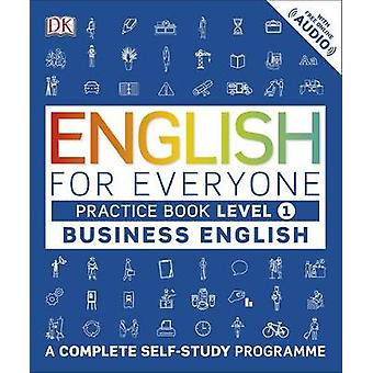 English for Everyone - A Complete Self Study Programme - Level 1  - Busi