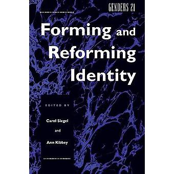 Genders 21 - Forming and Reforming Identity by Carol Siegel - 97808147