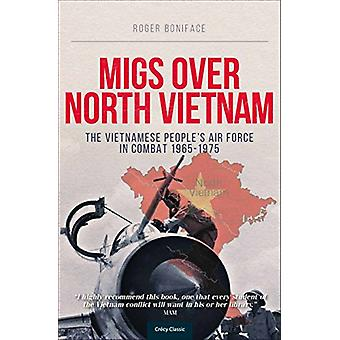 MiGs Over North Vietnam by Roger Boniface - 9780859791878 Book