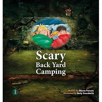 Scary Back Yard Camping by Sharon Parsons - 9781776500635 Book