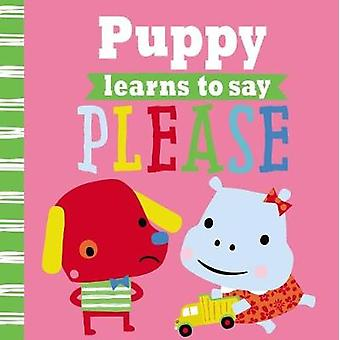 Playdate Pals Puppy Says Please by Thomas Nelson - 9781785984808 Book