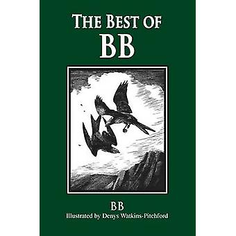 The Best of  -BB - (2nd Revised edition) by B. B. - Denys Watkins-Pitch