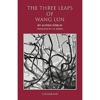 The Three Leaps of Wang Lun (Main) by Alfred Doblin - C. D Godwin - 9