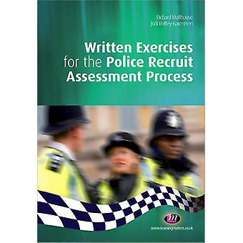 Ejercicios escritos para el proceso de evaluación de reclutas policiales por Richard Malthouse