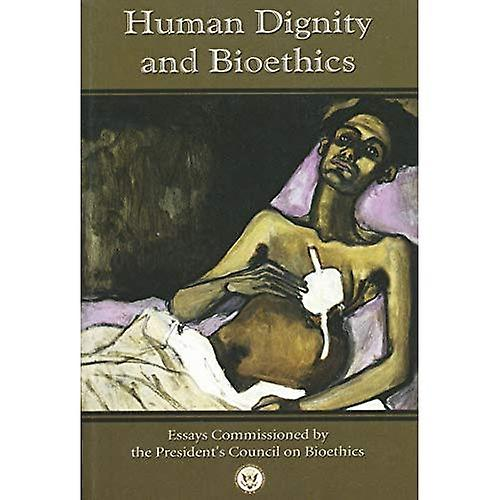 Huhomme Dignity and Bioethics (Notre Dame Studies in Medical Ethics)