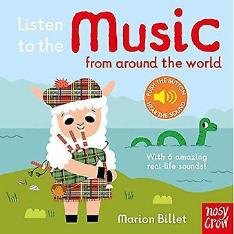 Lyssna på musik från hela världen (lyssna på den...) [Styrelse bok]