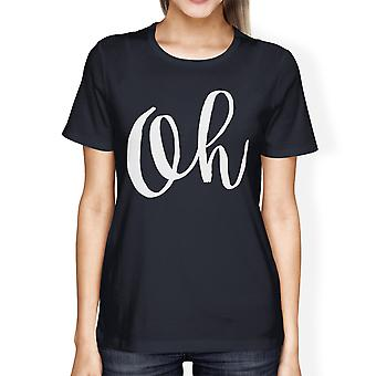 Oh Ladies' Navy Shirt Funny Short Sleeve Crew Neck T-shirts