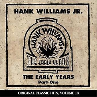 Hank Williams Jr. - Hank Williams Jr.: Importación de USA años [CD] 1-principios Vol.