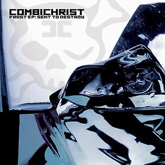 Combichrist - Frost EP: Sent to Destroy [CD] USA import