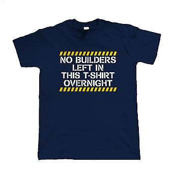 No Builders Left In This, Mens Funny T-Shirt