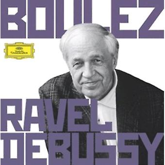Boulez conducts Debussy & Ravel by Pierre Boulez