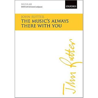 The Music's Always There with You - Vocal Score by John Rutter - 97801
