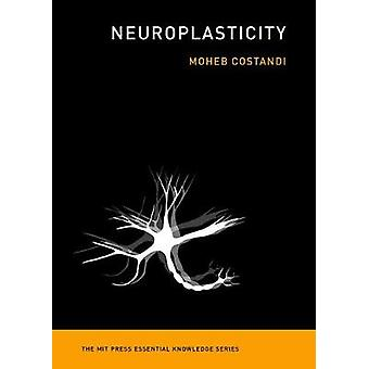 Neuroplasticity by Moheb Costandi - 9780262529334 Book