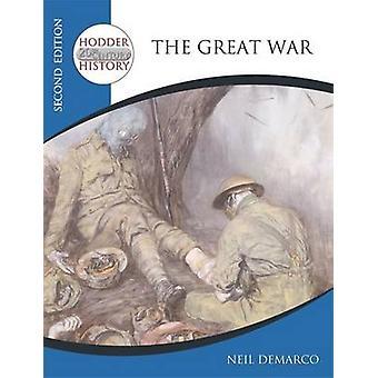 Hodder 20th århundrede historie - den store krig af Neil DeMarco - 97803408