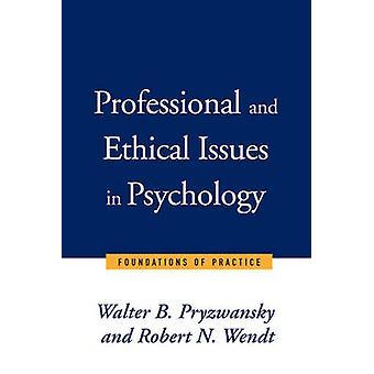 Ammatillisia ja eettisiä kysymyksiä psykologia - perustan kä