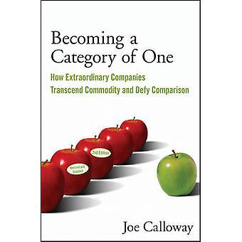 At blive en kategori af én - hvordan ekstraordinære virksomheder transcendere Com