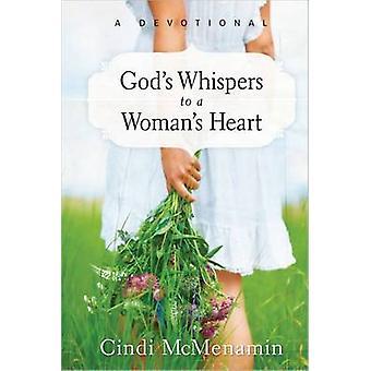 Das Herz einer Frau - eine Andacht von Cindi Tiefsttemperaturen - Gottes flüstert