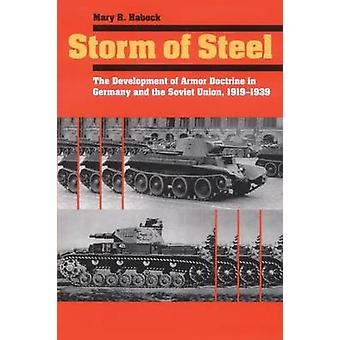 Storm of Steel - The Development of Armor Doctrine in Germany and the
