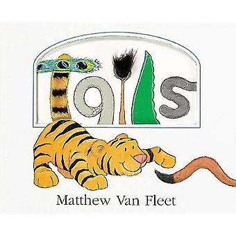 Tails by Matthew Van Fleet - 9781328886859 Book