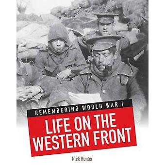 Life on the Western Front by Nick Hunter - 9781406261431 Book