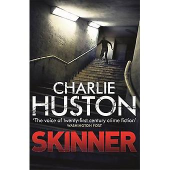 Skinner by Charlie Huston - 9781409121534 Book