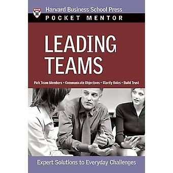 Diriger des équipes - Expert Solutions aux défis quotidiens en Bus de Harvard