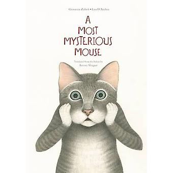 A Most Mysterious Mouse by Giovanna Zoboli - 9781592702138 Book