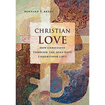 Christian Love by Bernard V. Brady - 9781626162501 Book