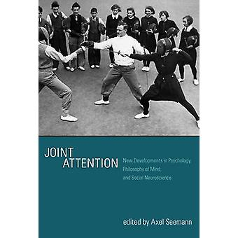 Joint Attention - New Developments in Psychology - Philosophy of Mind