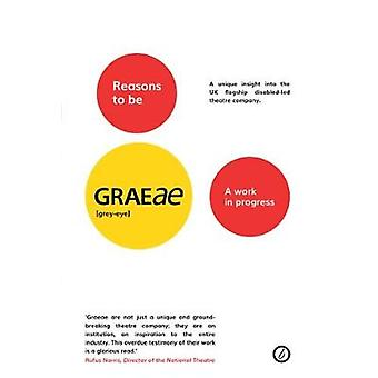 Reasons to be Graeae - A Work In Progress by Jenny Sealey - 9781786823