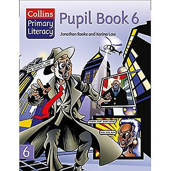 Collins Primary Literacy: Pupil Book Bk. 6