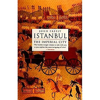 Istanbul: Imperial City
