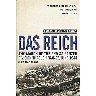 Das Reich: La marche de la 2e SS Panzer Division à travers la France, juin 1944 (Pan Classics militaire série)