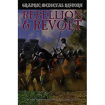 Rebellion & Revolt (Graphic Medieval History)