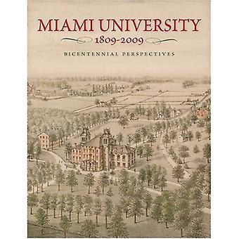 Université de Miami, 1809-2009: Perspectives du bicentenaire