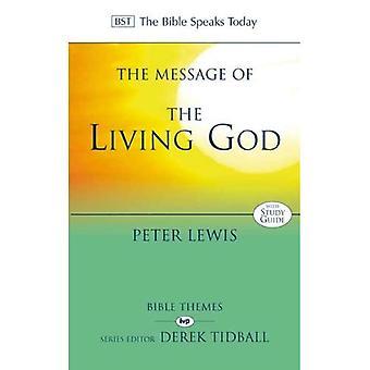 Meddelandet av den levande Guden (Bibeln talar idag)