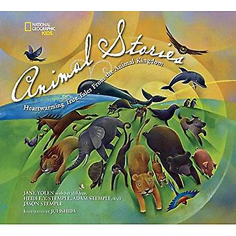 Animal Stories: Heartwarming True Tales from the Animal Kingdom (National Geographic Kids)