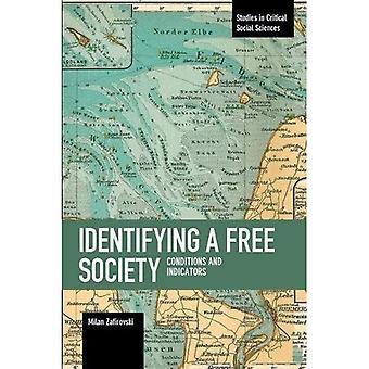 Att identifiera ett fritt samhälle