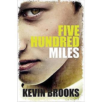 Cinq cents milles