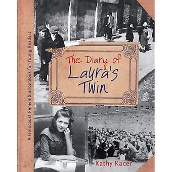 The Diary of Laura's Twin (Holocaust Remembrance Book for Young Readers)