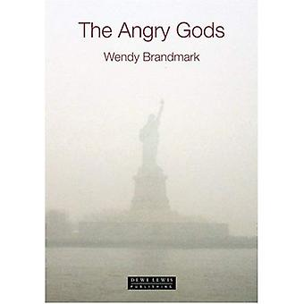The Angry Gods