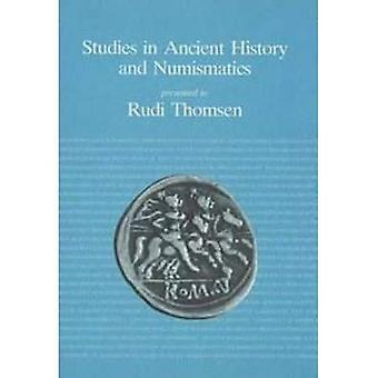 Studies in Ancient History and Numismatics Presented to Rudi Thomsen