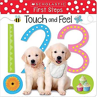 Touch and Feel 123 (Scholastic Early Learners: First Steps) (Scholastic Early Learners) [Board book]