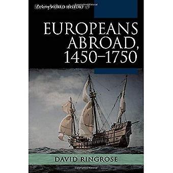 Européer utomlands, 1450-1750 (utforska världshistoria)