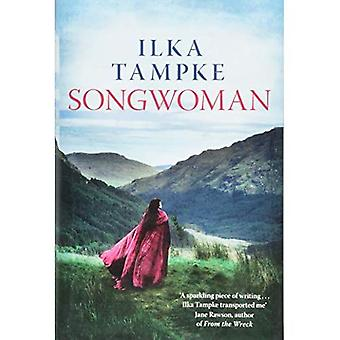 Songwoman: a stunning historical novel from the acclaimed author of 'Skin'
